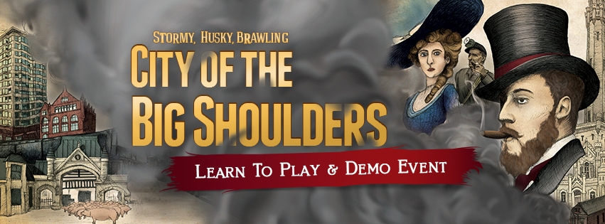 City of the Big Shoulders Learn To Play and Demo Event